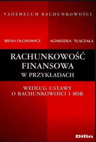 Rachunkowość finansowa w przykładach Irena Olchowicz