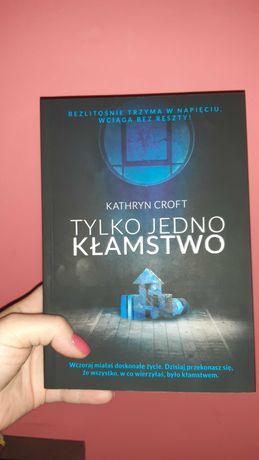 Kathryn Croft,  Tylko jedno kłamstwo