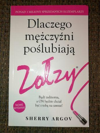 Książka Dlaczego mężczyźni poślubiają Zołzy - Sherry Argov