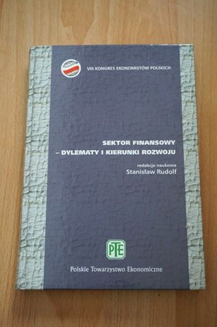 Książka Sektor Finansowy dylematy i kierunki rozwoju