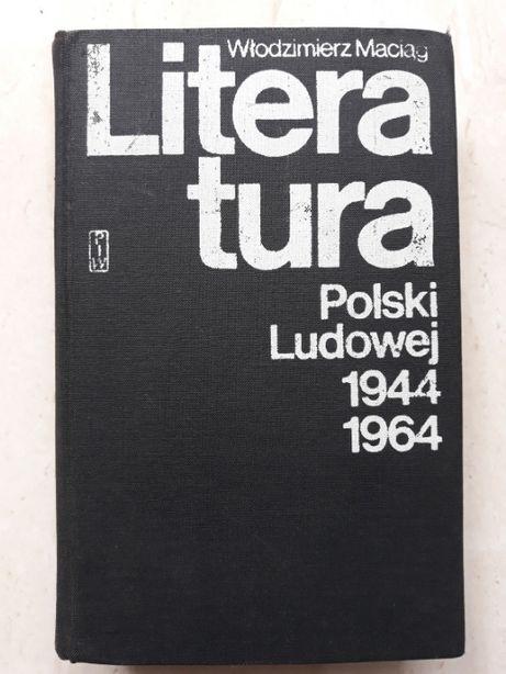 Literatura Polski Ludowej, Włodzimierz Maciąg