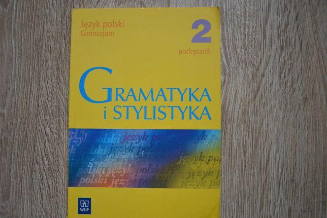 Gramatyka i stylistyka 2 język polski WSiP podręcznik szkolny