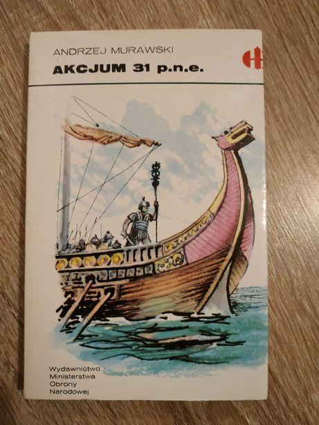 """""""Akcjum 31 p.n.e."""" Andrzej Murawski"""