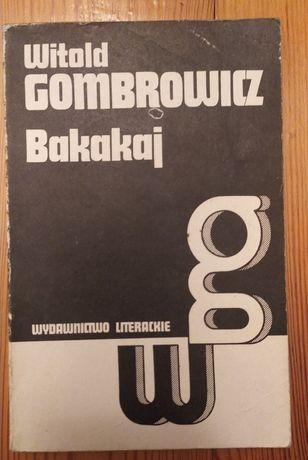 Gombrowicz, Bakakaj