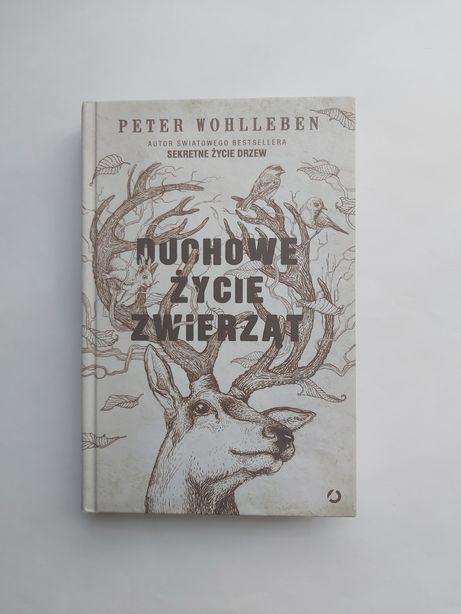Peter Wohlleben - Duchowe życie zwierząt