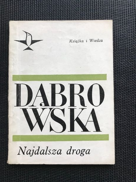 Najdalsza droga | Maria Dąbrowska