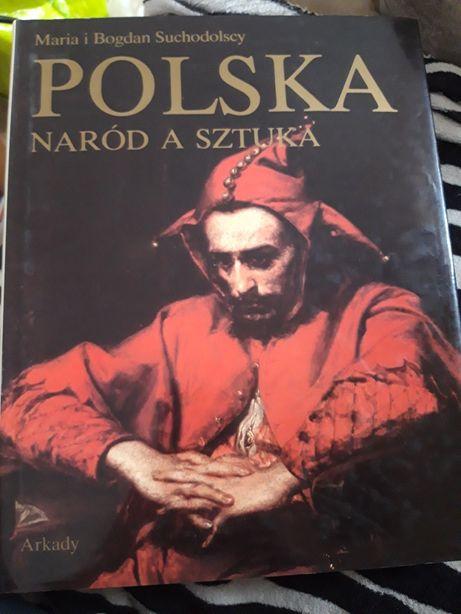 "Maria i Bogdan Suchodolscy "" Polska naród a sztuka"""