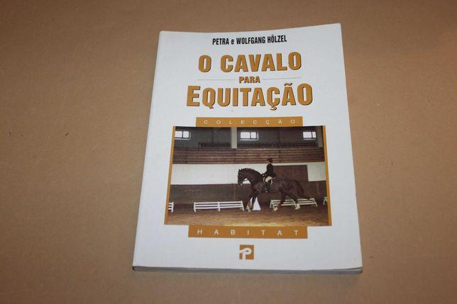 O Cavalo para Equitação// Petra e Wolfgang Holzel