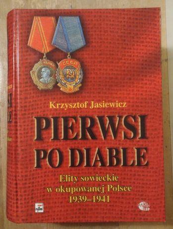 Pierwsi po diable - Krzysztof Jasiewicz