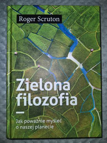 "Książka Rogera Scrutona ""Zielona filozofia"""
