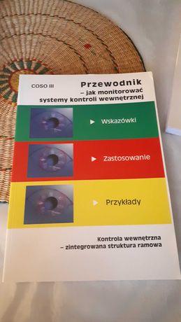 Coso III Jak monitorować systemy kontroli wewnętrznej - przewodnik