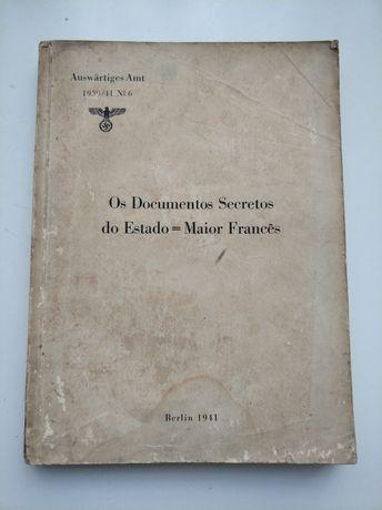 Os Documentos Secretos do Estado = Maior Francês