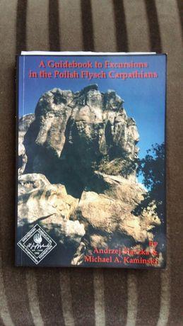A Guidebook to Excursion in the Polish Flysch Carpathians Ślączka i K.