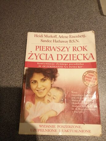 Oddam w okazyjnej cenie Książka pierwszy rok życia dziecka