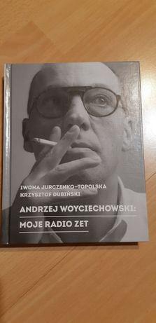 Andrzej Woyciechowski Moje Radio Zet