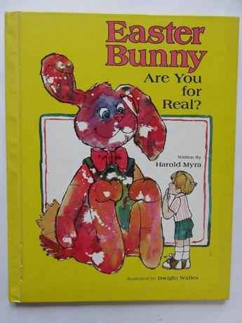 Easter Bunny. Are You for Real? Książka dla dzieci w j.ang.