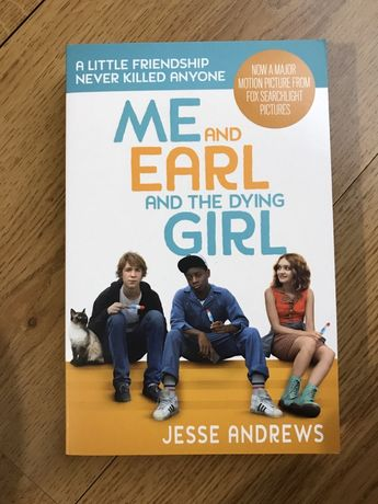 Me and Earl and the dying girl Jesse Andrews