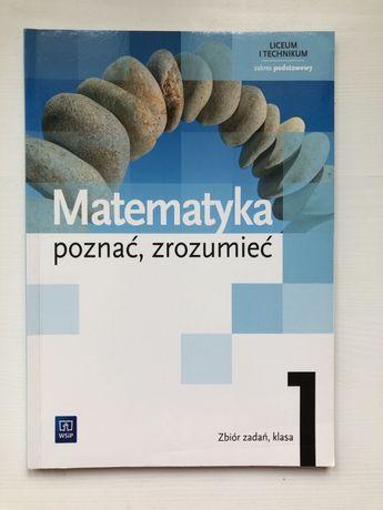 Matematyka poznać, zrozumieć - zbiór zadań, 1 klasa