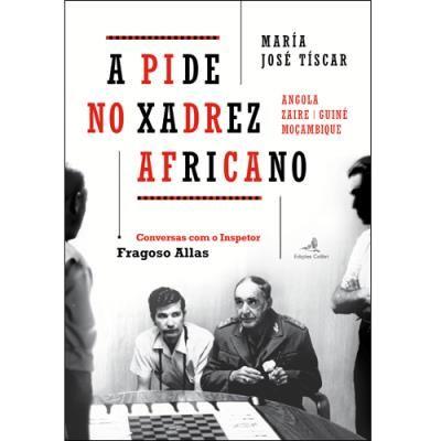 A PIDE no xadrez africano - María José Tíscar Santiago