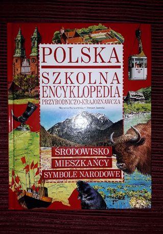 Polska. Szkolna Encyklopedia Przyrodniczo-Krajoznawcza