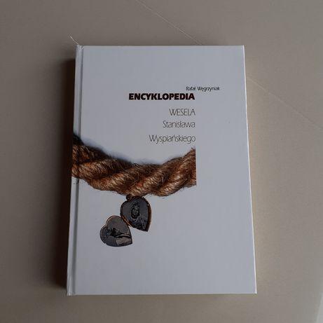"""Książka """" Encyklopedia Wesela Stanisława Wyspiańskiego"""" R. Węgrzyniak"""