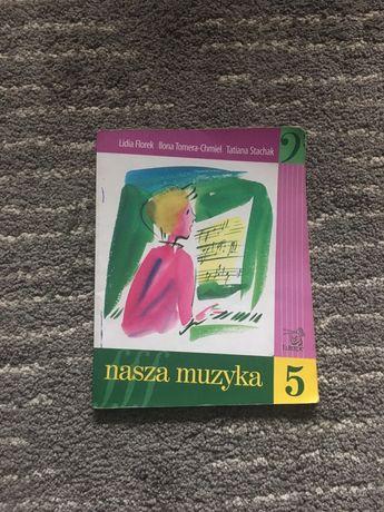 """Podręcznik """"Nasza muzyka"""" 5"""