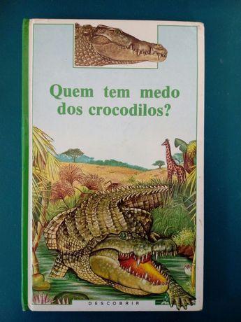 Livro Quem Tem Medo dos Crocodilos