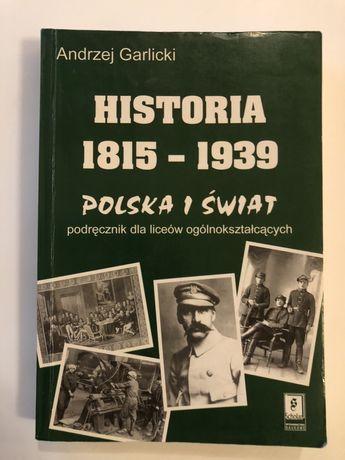 Historia 1815..1939 Polska i świat, Andrzej Garlicki