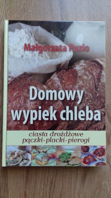 Domowy wypiek chleba - Małgorzata Puzio