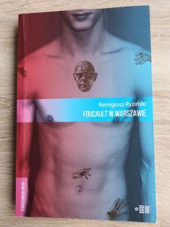 """,,Foucalt w Warszawie"""" - Remigriusz Ryziński"""