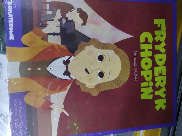 Moi bohaterowie Fryderyk Chopin