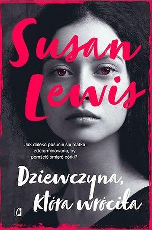 """""""Dziewczyna, która wróciła"""" - Susan Lewis"""