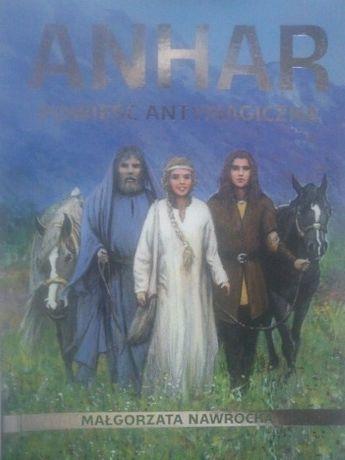książka Anhar powieść antymagiczna Małgorzata Nawrocka