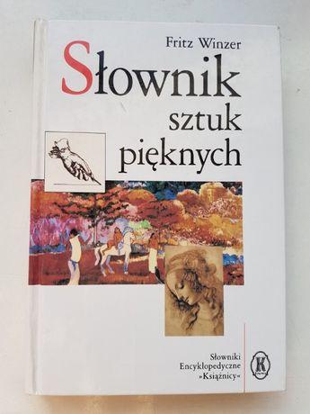 """Fritz Winzer """"Słownik sztuk pięknych"""" - NOWA za PÓŁ ceny!"""