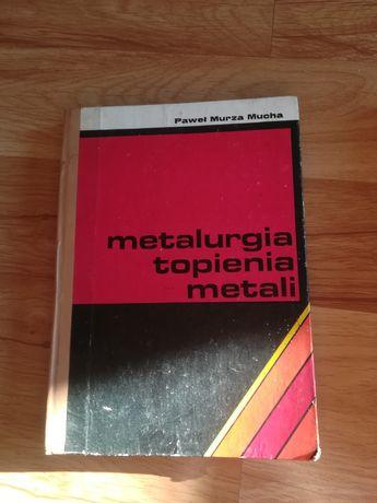 Metalurgia topnienia metali