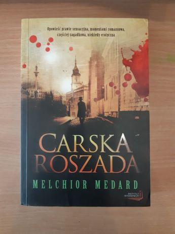Carska roszada Melchior Medard