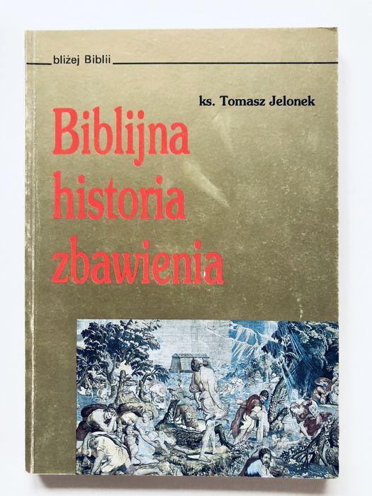 Biblijna historia zbawienia - ks. Tomasz Jelonek Wierzbno - image 1