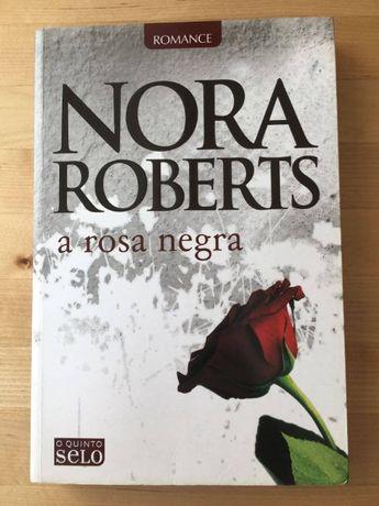 A Rosa Negra, de Nora Roberts