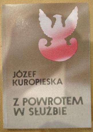Z powrotem w służbie - Józef Kuropieska