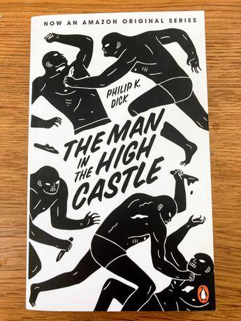 """The Man In The High Castle"" - Philip K. Dick [NOVO]"