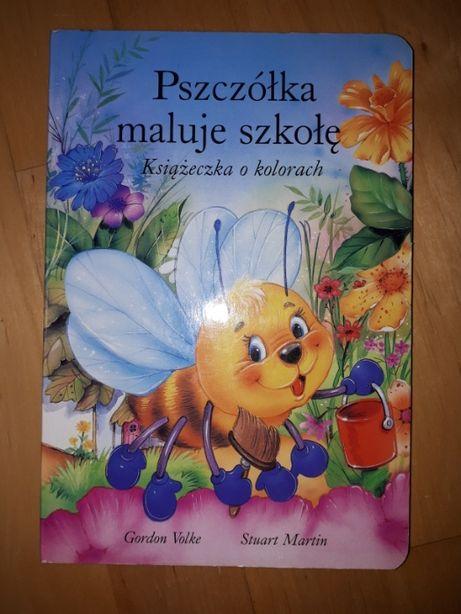 Książeczka o kolorach Pszczółka maluje szkołę twarda okładka i strony