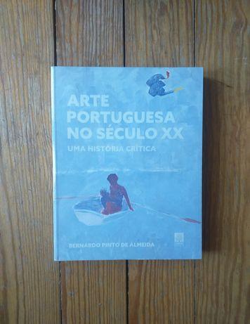 Bernardo Pinto de Almeida - Arte Portuguesa no Século XX