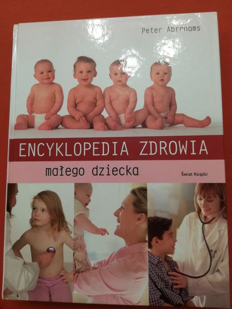 Encyklopedia zdrowia małego dziecka Świat książki jak Nowa