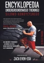 Encyklopedia undergroundowego treningu siłowo-kondycyjnego A