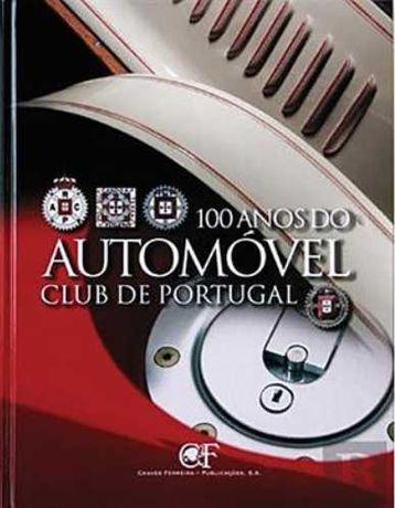 Edição especial -100 Anos do Automóvel Club de Portugal