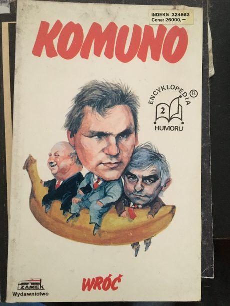 Komuno wróć - Encyklopedia humoru