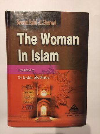 Книга Sawsan Fahd AL Hawwal The Woman In Islam