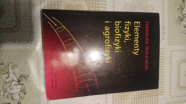 Książka elementy fizyki biofizyki i agrofizyki