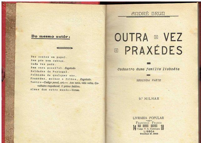 2469  Outra Vez Praxédes de André Brun