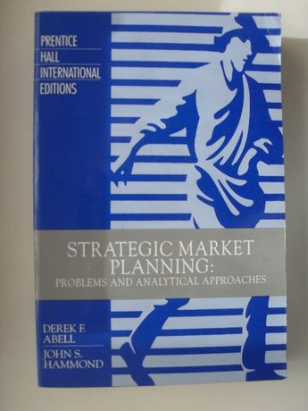 Strategic Market Planning: Problems and Analytical Approaches